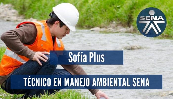 Técnico en Manejo Ambiental SENA