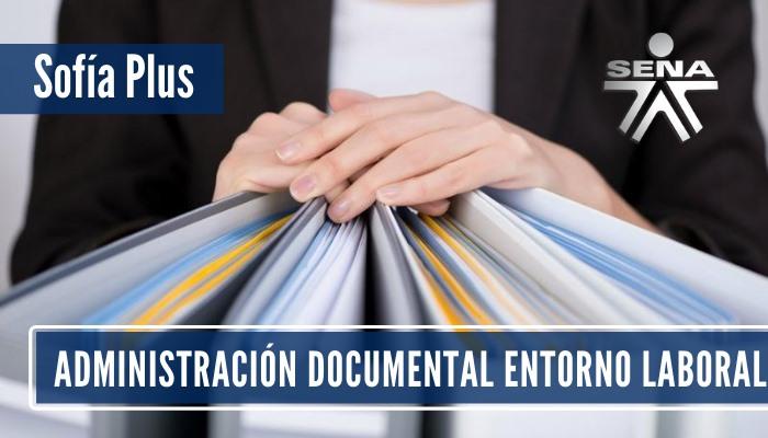 Técnico SENA Administración Documental Entorno Laboral